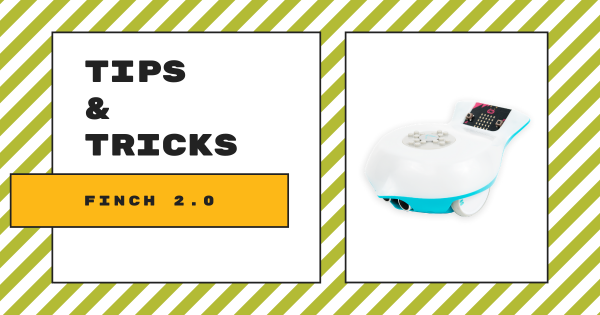 Tips & Tricks | BirdBrain's Finch Robot 2.0