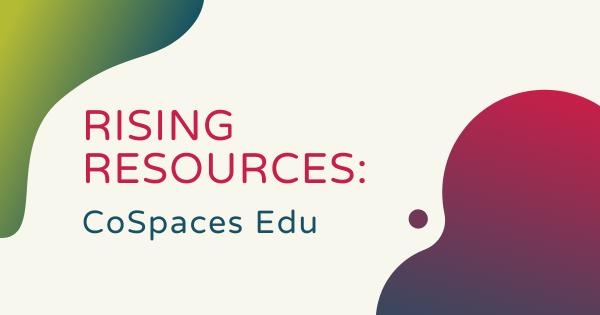 Rising Resources | CoSpaces Edu
