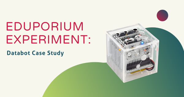 Eduporium Experiment | The databot in Remote Learning