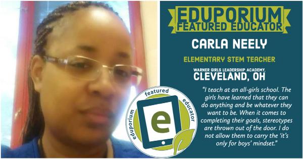 Eduporium Featured Educator: Carla Neely