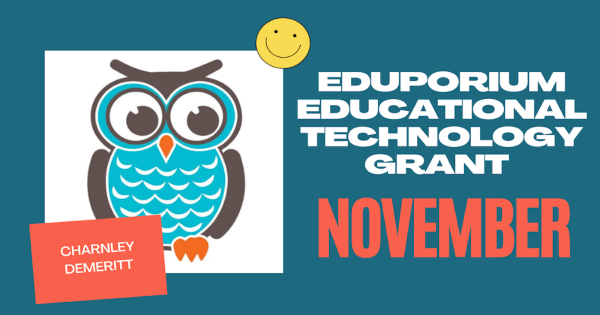 The Recipient of Our EdTech Grant for November!