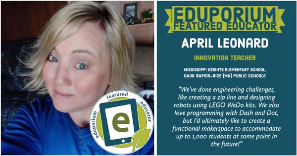 Eduporium Featured Educator: April Leonard