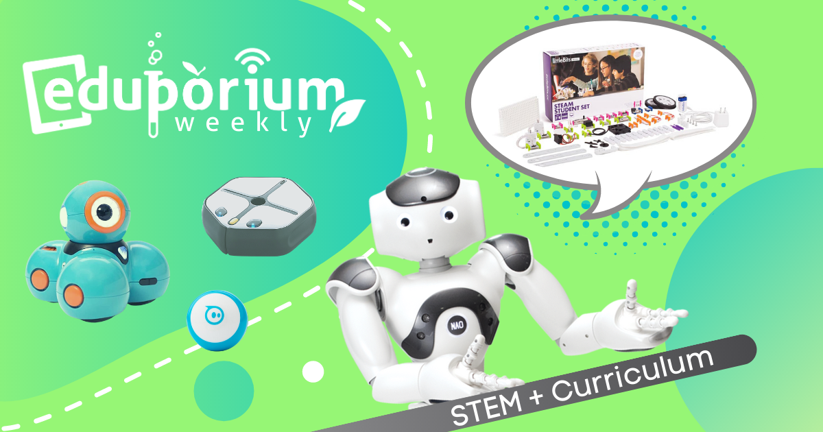 Eduporium Weekly | STEM Kits with Curriculum