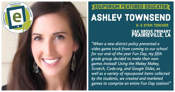 Eduporium Featured Educator: Ashley Townsend