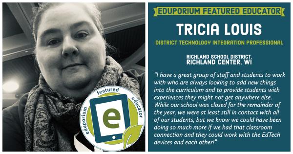 Eduporium Featured Educator: Tricia Louis